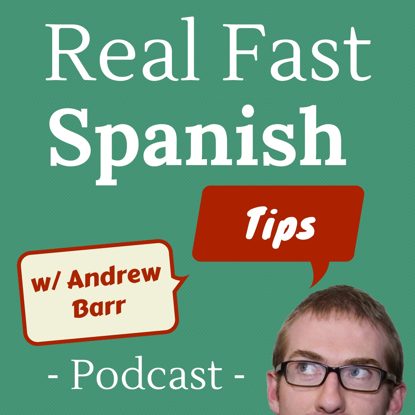 The Real Fast Spanish Tips Podcast